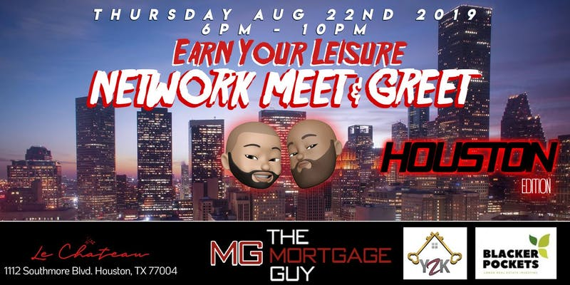 Earn Your Leisure Network Meet & Greet (August 22nd, Houston TX)