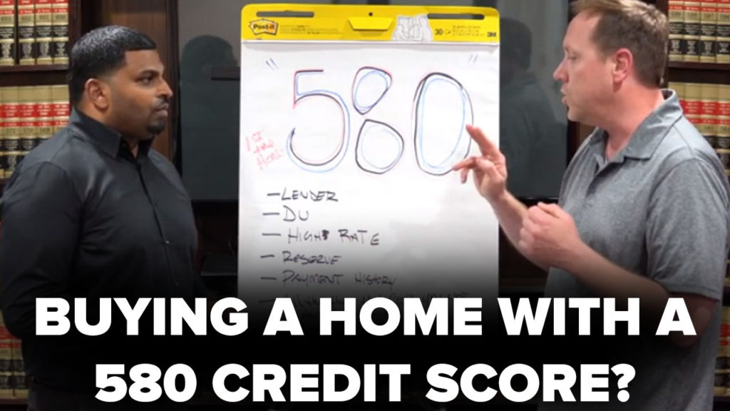 580 CREDIT SCORE: ENOUGH FOR HOME OWNERSHIP? (Video)