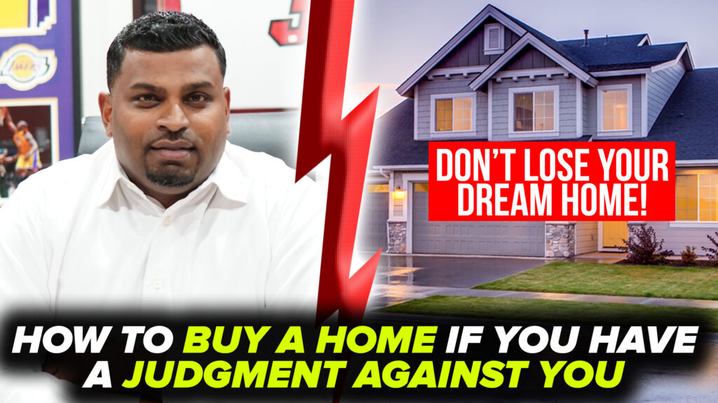 Can You Buy a House With a Judgment?